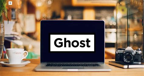 Why Ghost